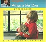 When a Pet Dies, Fred Rogers, 0399215298