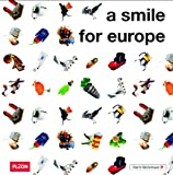 A Smile for Europe, Hilse, Markus, 3899759907