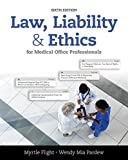 img - for Law, Liability, and Ethics for Medical Office Professionals book / textbook / text book