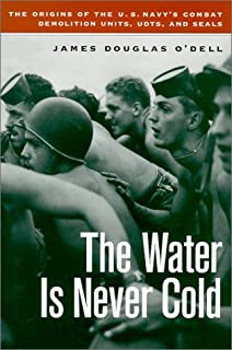 The naked warriors the story of the us navys frogmen naval the water is never cold the origins of us naval combat demolition units udts fandeluxe Gallery