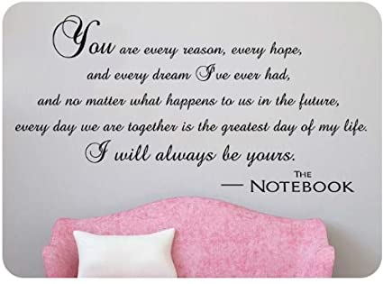 I Will Always Be Yours Wall Decal Quote Vinyl Love The Notebook