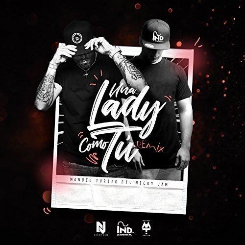 ... Una Lady Como Tú (Remix)