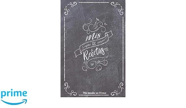 Mis recetas: 120 Recetas en blanco (Spanish Edition): Rubén Fernández: 9781790887095: Amazon.com: Books