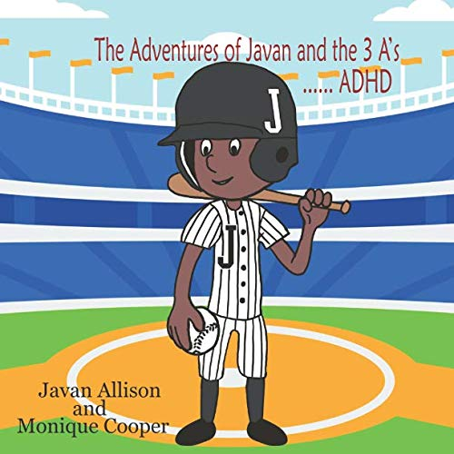 The Adventures of Javan and the 3 A's: ADHD