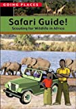 Safari Guide!, Robyn Brode, 0764121529