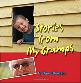 Book Stories from My Gramps by Rodger Shagam (2013-07-26)