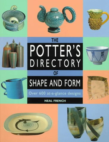 The Potter's Directory of Shape and Form: Over 600 At-A-Glance Designs