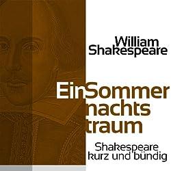 Ein Sommernachtstraum (Shakespeare kurz und bündig)