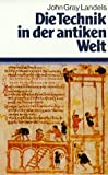 Die Technik in der antiken Welt