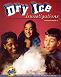 Dry Ice Investigations, Jacqueline Barber, Kevin Beals, Lincoln Bergman, 0924886153