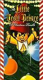 Little Troll Prince [VHS]