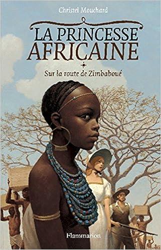 La Princesse Africaine (001) : Sur la route de Zimbaboué (T.1)