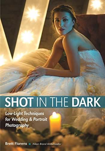 Pdf Photography Shot in the Dark: Low-Light Techniques for Wedding and Portrait Photography