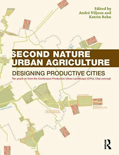 Second Nature Urban Agriculture: Designing Productive Cities Paperback - October 10, 2014