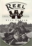 Reel Women, Lyla Foggia, 1885223188