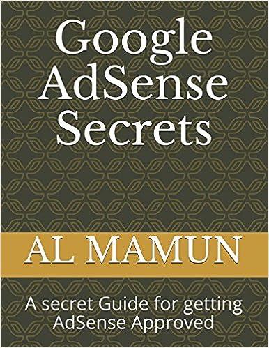Google AdSense Secrets: A secret Guide for getting AdSense Approval Easy way Volume: Amazon.es: AL MAMUN: Libros en idiomas extranjeros