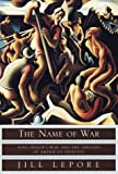 : The Name of War: King Philip's War and the Origins of American Identity