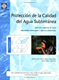 Proteccion de la Calidad Del Agua Subterranea, World Bank Publications, 8484761460