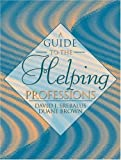 img - for A Guide to the Helping Professions by Srebalus, David J., Brown, Duane (2000) Paperback book / textbook / text book