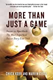 More Than Just a Game, Chuck Korr and Marvin Close, 0312607164