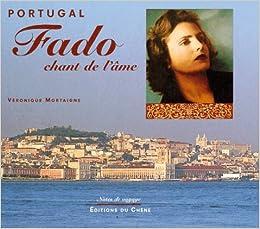 Portugal : Fado, chant de lâme