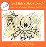 ScribbleMonster and the Crunchy, Crunchy Carrots, Paige A. Dague, 0970640609