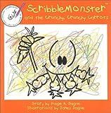 ScribbleMonster and the Crunchy, Crunchy Carrots, Paige A. Dague, 0970640609