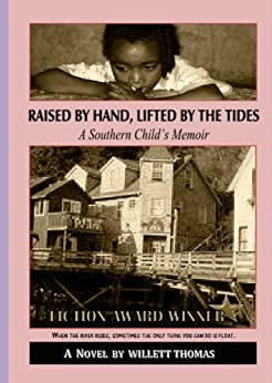 Raised by Hand, Lifted by the Tides by [Thomas, Willett]