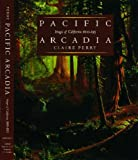 Pacific Arcadia, Claire Perry, 0195109368
