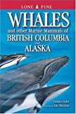 Whales and Other Marine Mammals of British Columbia and Alaska, Tamara Eder, 1551052687