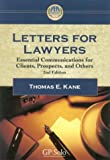 Letters for Lawyers, Thomas E. Kane, 1590312678