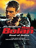 Road of Bones (Superbolan)