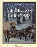 The Bells of Christmas, Virginia Hamilton, 0152064508