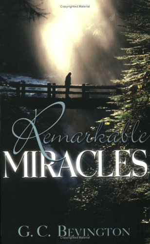Remarkable Miracles by Bridge-Logos Publishers