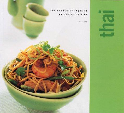 Thai: Classic Cuisine Series (Classic Cusine)