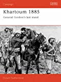 Front cover for the book Khartoum 1885: General Gordon's Last Stand by Donald F. Featherstone