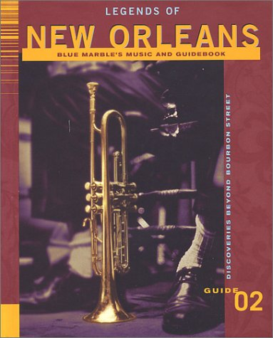 Legends Of New Orleans (Blue Marble's Music Guidebook Collections)