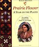 Prairie Flower : A Year on the Plains, , 0971292000