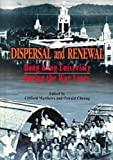 Dispersal and Renewal : Hong Kong University During the War Years, Matthews, Clifford, 9622094724