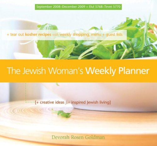 The Jewish Woman's Weekly Planner (September 2008 - December 2009) Engagement Calendar