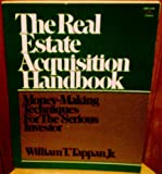 The Real Estate Acquisition Handbook, William T. Tappan, 0137626258