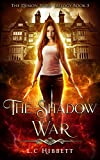 The Shadow War (The Demon-Born Trilogy Book 3)