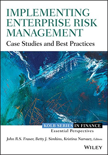 Implementing Enterprise Risk Management: Case Studies and Best Practices (Robert W. Kolb Series) by Wiley