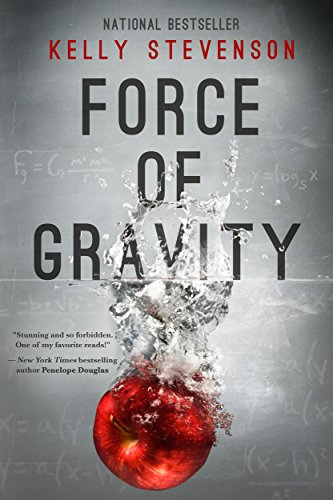 Force of Gravity: a tale of forbidden love (Gravity series, Book 1)