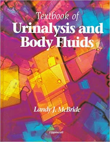 Textbook Of Urinalysis And Body Fluids A Clinical Approach 9780397552313 Medicine Health Science Books Amazon Com