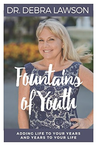 Fountains of Youth: Adding Life to Your Years and Years to Your Life ebook