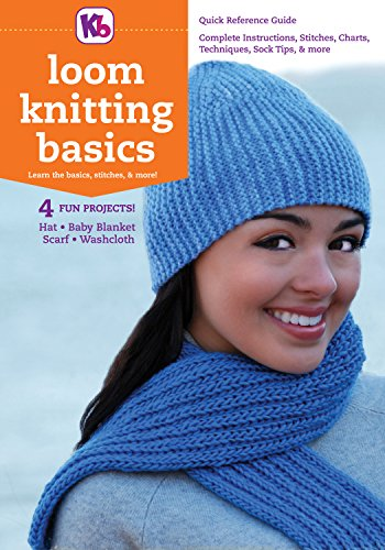Loom Knitting Basics Reference Guide Kindle Edition By Kb Looms