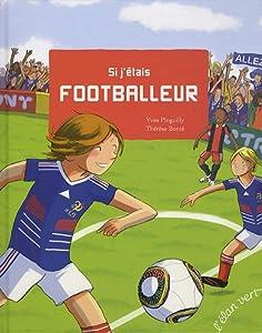"Afficher ""Si j'étais footballeur"""
