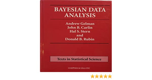 Amazon bayesian data analysis chapman hallcrc texts in amazon bayesian data analysis chapman hallcrc texts in statistical science 9780412039911 andrew gelman john b carlin hal s stern fandeluxe Image collections