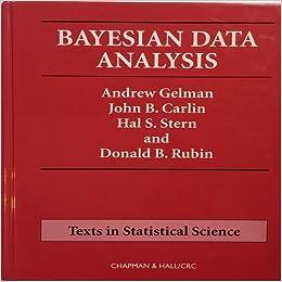Amazon bayesian data analysis chapman hallcrc texts in amazon bayesian data analysis chapman hallcrc texts in statistical science 9780412039911 andrew gelman john b carlin hal s stern fandeluxe Choice Image